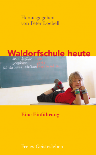 Waldorfschule heute   Peter Loebell