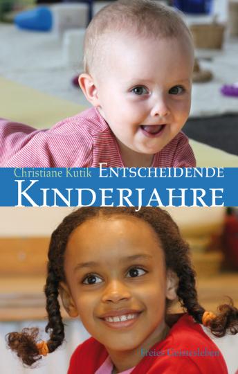 Entscheidende Kinderjahre Christiane Kutik