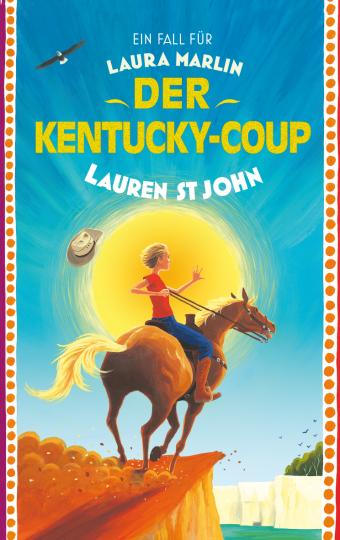 Ein Fall für Laura Marlin - der Kentucky-Coup Lauren St John