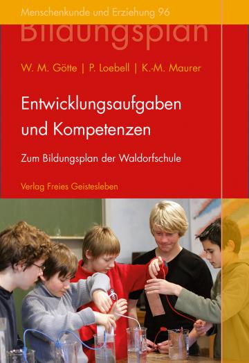 Entwicklungsaufgaben und Kompetenzen  Wenzel M. Götte ,  Peter Loebell ,  Klaus-Michael Maurer