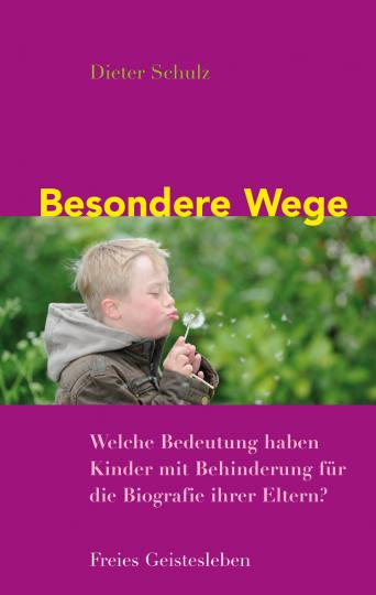 Besondere Wege  Dieter Schulz