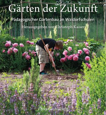 Gärten der Zukunft   Christoph Kaiser