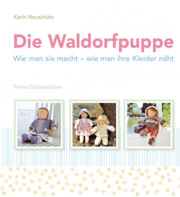 Die Waldorfpuppe Karin Neuschütz