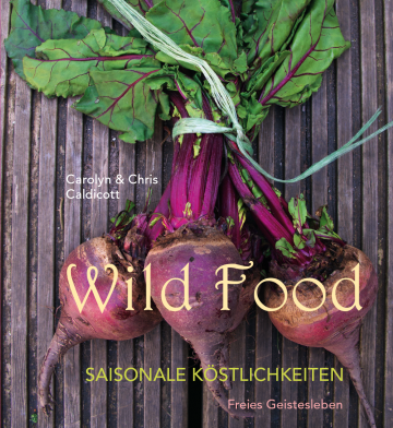 Wild Food  Carolyn Caldicott