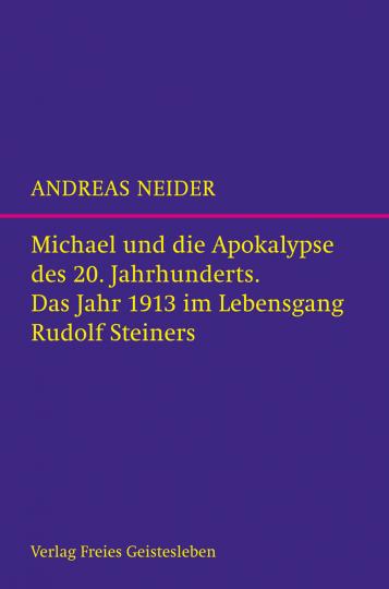 Michael und die Apokalypse des 20. Jahrhunderts  Andreas Neider