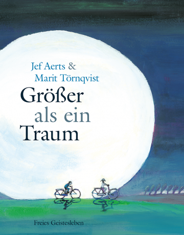 Größer als ein Traum Jef Aerts  Marit Törnqvist