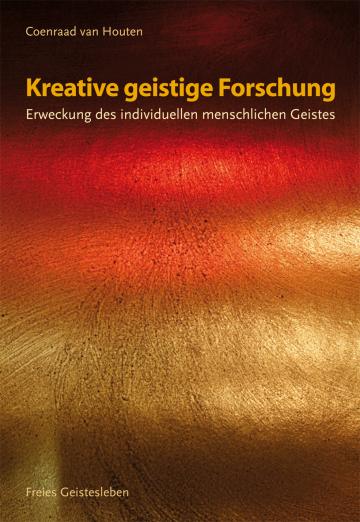 Kreative geistige Forschung  Coenraad van Houten