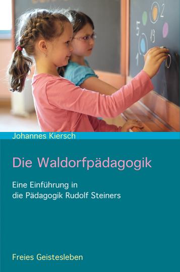Die Waldorfpädagogik  Johannes Kiersch