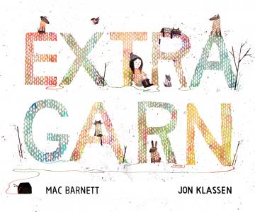 Extra Garn  Mac Barnett    Jon Klassen