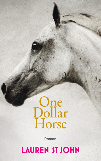 One Dollar Horse  Lauren St John
