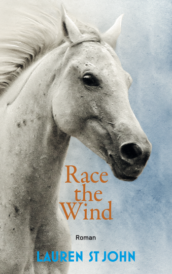 Race the Wind  Lauren St John