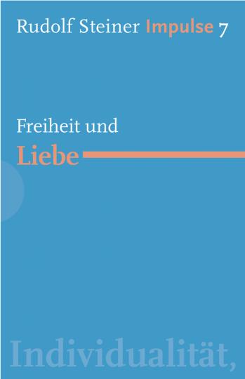 Freiheit und Liebe  Rudolf Steiner   Jean-Claude Lin