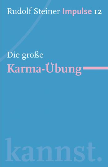 Die große Karma-Übung  Rudolf Steiner   Jean-Claude Lin