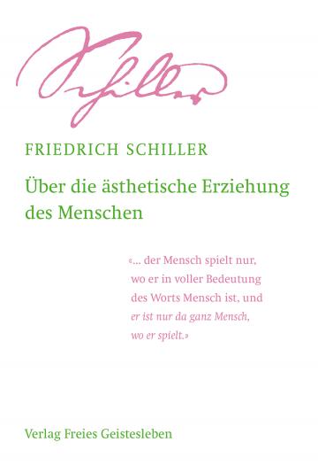 Über die ästhetische Erziehung des Menschen  Friedrich Schiller   Jean-Claude Lin