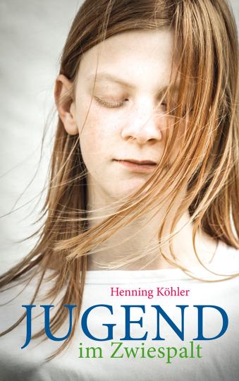 Jugend im Zwiespalt  Henning Köhler