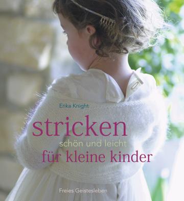 Stricken - schön und leicht für kleine Kinder Erika Knight