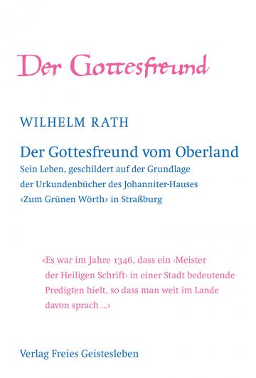Der Gottesfreund vom Oberland  Wilhelm Rath