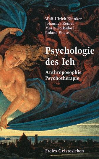 Psychologie des Ich  Wolf-Ulrich Klünker ,  Johannes Reiner ,  Maria Tolksdorf ,  Roland Wiese