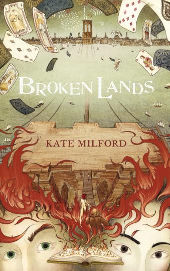 Broken Lands Kate Milford  Andrea Offermann