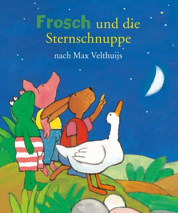 Frosch und die Sternschnuppe Max Velthuijs