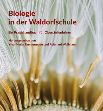 Biologie in der Waldorfschule   Reinhard Wallmann ,  Ylva-Maria Zimmermann