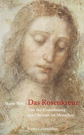 Das Rosenkreuz Mario Betti