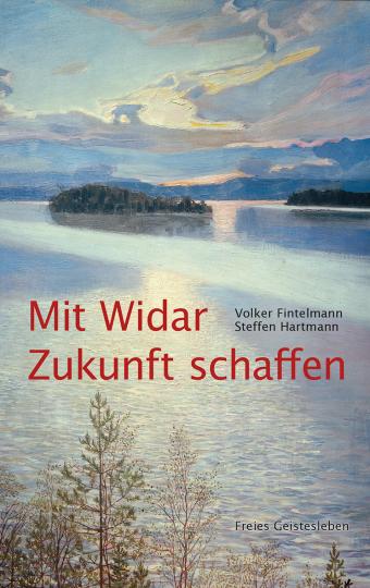 Mit Widar Zukunft schaffen Volker Fintelmann, Steffen Hartmann