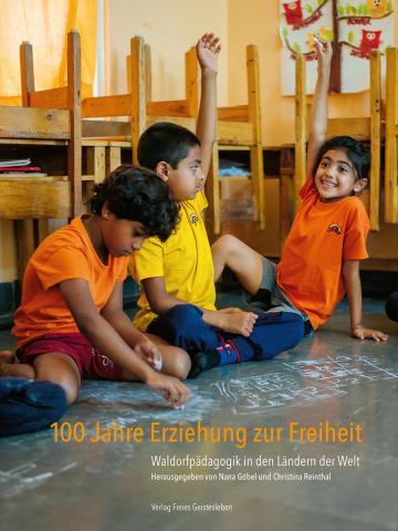 100 Jahre Erziehung zur Freiheit   Nana Göbel ,  Christina Reinthal
