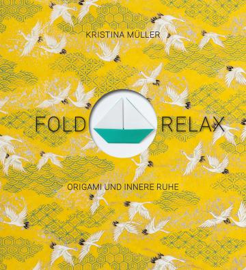 Fold & Relax Kristina Müller