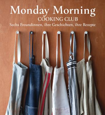 Monday Morning Cooking Club  Merelyn Frank Chalmers ,  Natanya Eskin ,  Lauren Fink ,  Lisa Goldberg ,  Paula Horwitz ,  Jaqui Israel