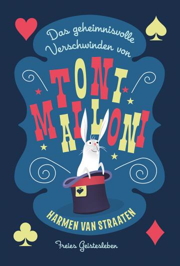 Das geheimnisvolle Verschwinden von Toni Malloni  Harmen van Straaten