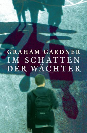 Im Schatten der Wächter  Graham Gardner