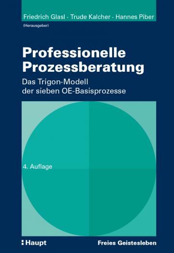 Professionelle Prozessberatung   Friedrich Glasl ,  Trude Kalcher ,  Hannes Piber