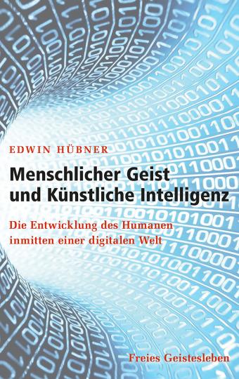 Menschlicher Geist und Künstliche Intelligenz  Edwin Hübner