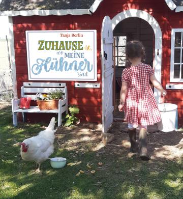 Zuhause ist, wo meine  Hühner sind  Tanja Berlin