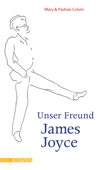 Unser Freund James Joyce Mary Colum, Padraic Colum