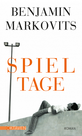 Spieltage  Benjamin Markovits