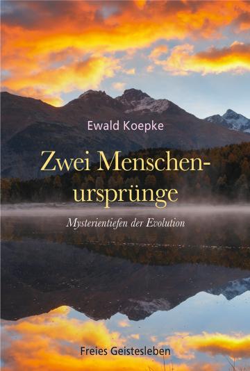 Zwei Menschenursprünge  Ewald Koepke