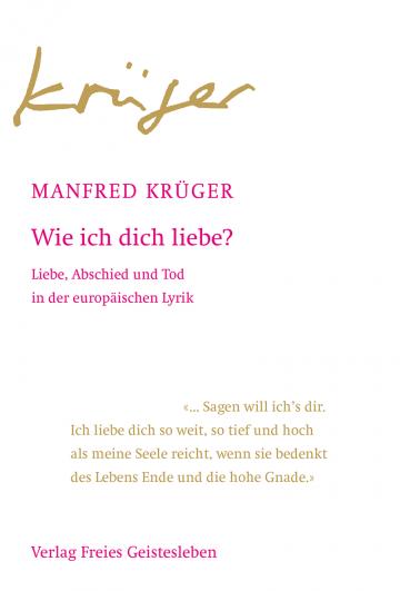 Wie ich dich liebe?  Manfred Krüger