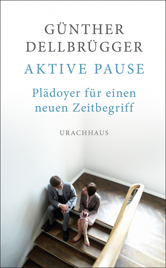 Aktive Pause  Günther Dellbrügger