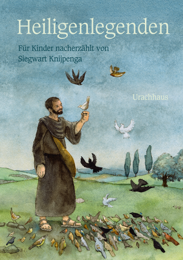 Heiligenlegenden  Siegwart Knijpenga    Sanne Dufft