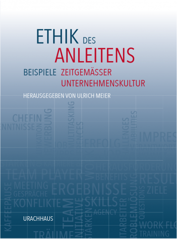 Ethik des Anleitens  Ulrich Meier