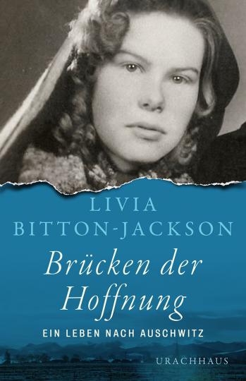 Brücken der Hoffnung Livia Bitton-Jackson