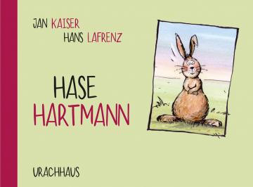 Hase Hartmann  Jan Kaiser    Hans Lafrenz