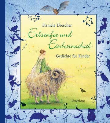 Erbsenfee und Einhornschaf  Daniela Drescher