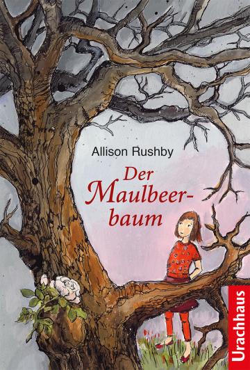 Der Maulbeerbaum Allison Rushby