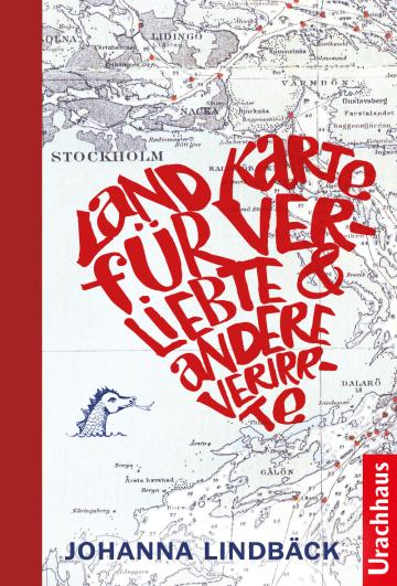 Landkarte für Verliebte und andere Verirrte  Johanna Lindbäck