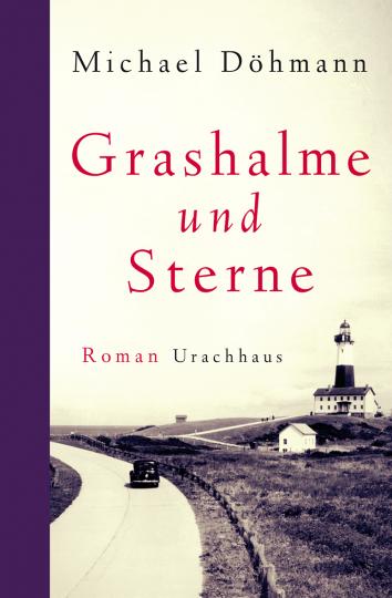 Grashalme und Sterne Michael Döhmann