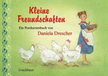 Kleine Freundschaften  Daniela Drescher