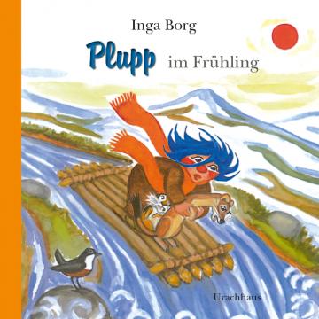 Plupp im Frühling  Inga Borg
